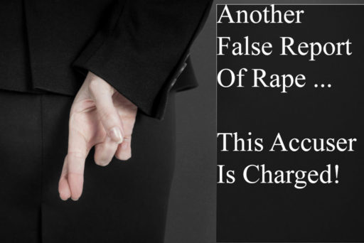 Another False Report Of Rape - Sexual Assault - This One Charged With False Reporting