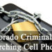 Colorado Criminal Law - Searching Cell Phones - Limits On Search Warrants